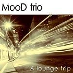 A Lounge Trip