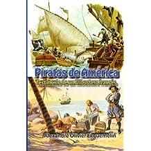 Piratas en America: Volume 7 (Documentos de la historia de Colombia)