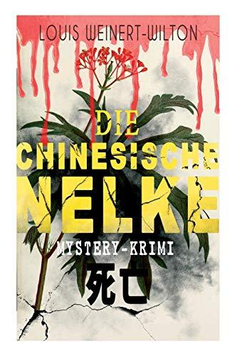 Die chinesische Nelke (Mystery-Krimi): Thriller