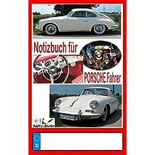 Notizbuch für Porsche-Fahrer