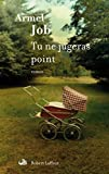 Tu ne jugeras point (French Edition)
