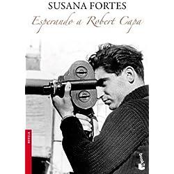 Esperando a Robert Capa by Susana Fortes(2010-09-01) Finalista Premio Mandarache 2011