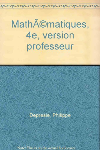 Mathématiques, 4e, version professeur