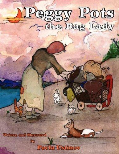 Peggy Pots the Bag Lady