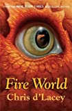 The Last Dragon Chronicles: 6: Fire World