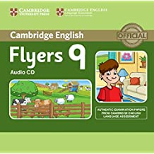 Cambridge English Young Learners 9 Flyers Audio CD: Authentic Examination Papers from Cambridge English Language Assessment