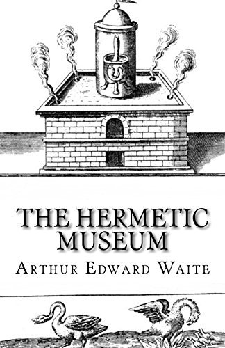 The Hermetic Museum: Volume 2 by Arthur Edward Waite (2015-10-24)