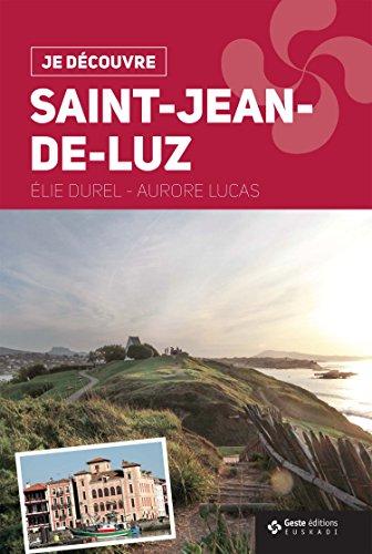 Je Dcouvre Saint-Jean-de-Luz