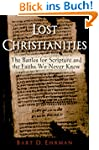 Lost Christianities: The Battles for...