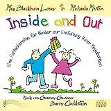 Inside and Out. Von innen heraus: Eine Fantasiereise für Kinder zur Entfaltung ihrer Begabungen