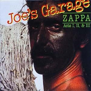 Joe's Garage, Acts 1,2 & 3