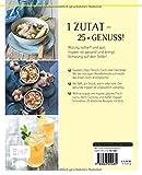 Koch mit ? Ingwer: 1 Zutat 25 Rezepte - Vielseitig & gesund