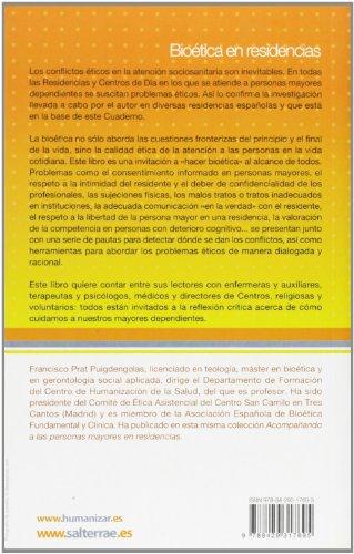 Bioética en residencias: Problemas éticos en la asistencia a la persona mayor (Cuadernos Humanización de la Salud)