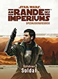 Star Wars Rollenspiel: Am Rande des Imperiums • Spezialisierung: Soldat