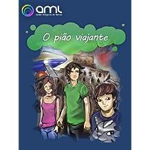 O Pião Viajante (Piões Mágicos Livro 3) (Portuguese Edition)