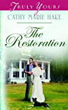 The Restoration (Truly Yours Digital Editions Book 600) (English Edition)