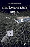 Image of Der Taunus lässt büßen: 11 Kurzgeschichten