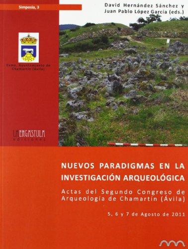 Nuevos Paradigmas En La Investigación Arqueológica por VV.AA.