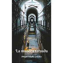 La muñeca tatuada (Spanish Edition)