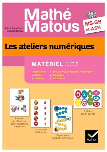 Math-Matous MS/GS/ASH d. 2011 - Les ateliers numriques Matriel 100 cartes