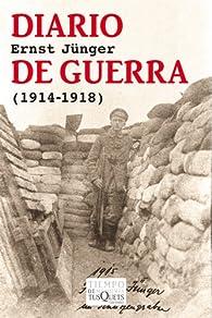 Diario de guerra: par Ernst Jünger