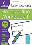 Handwriting Age 7-9 Workbook 1 (Collins Easy Learning Age 7-11)