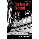 CER6: his Time It's Personal Level 6 (Cambridge English Readers)