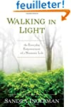 Walking in Light: The Everyday Empowe...