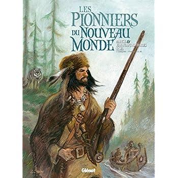 Les Pionniers du nouveau monde - Intégrale T17 à T20