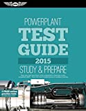 Powerplant Test Guide 2015 Book and Tutorial Software Bundle 2015 (Fast-Track Test Guides)