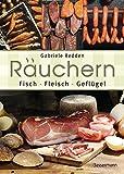Räuchern - Fisch, Fleisch, Geflügel
