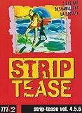 """Afficher """"Strip-Tease n° 4,5,6 Strip-tease"""""""