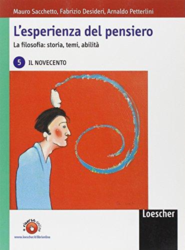 L'esperienza del pensiero. La filosofia: storia, temi, abilit. Con espansione online. Per le Scuole superiori: 5