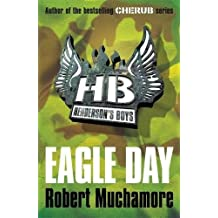 Eagle Day: Book 2 (Henderson's Boys, Band 2)