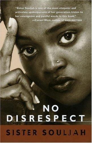 No Disrespect by Souljah, Sister (1996) Paperback