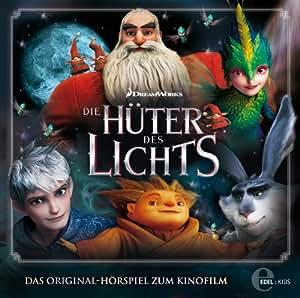 Die Hüter des Lichts (Das Original-Hörspiel zum Kinofilm)