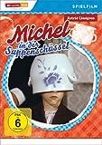 Astrid Lindgren: Michel aus Lönneberga in der Suppenschüssel - Spielfilm