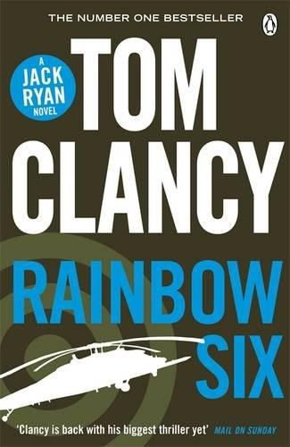 Rainbow Six: INSPIRATION FOR THE THRILLING AMAZON PRIME SERIES JACK RYAN (Jack Ryan 10)
