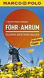 MARCO POLO Reiseführer Föhr, Amrum, Pellworm, Nordstrand, Halligen: Reisen mit Insider-Tipps. Mit EXTRA Faltkarte & Reiseatlas