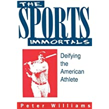 Sports Immortals: Deifying the American Athlete