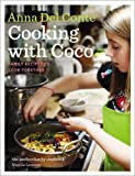 Cooking with Coco: Family Recipes to Cook Together by Anna Del Conte (2011-08-22)