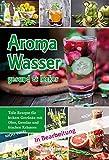 Aromawasser - Leichter Genuss