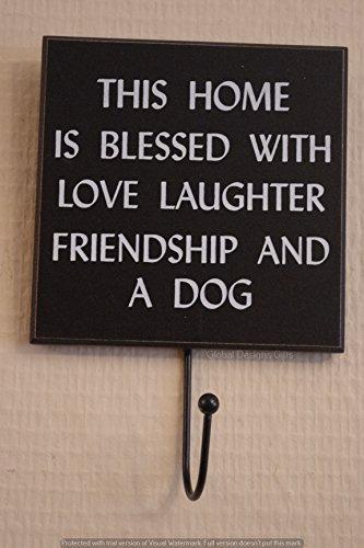 Global Designs Hundeleine Haken dieses Haus gesegnet ist mit Love Laughter Freundschaft und A Dog Schwarz & Weiß Haken f0925bless (Haken Haus Hund Leine)