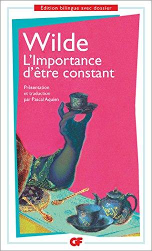L'Importance d'être constant par Oscar Wilde