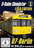 Word of Subvways, Volume 2: U7 Berlin - U-Bahn Simulator - Gold Edition