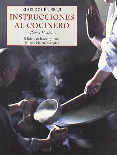 Instruccines al cocinero - tenzo kyokun (Peq. Libros De La Sabiduria)