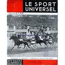 SPORT UNIVERSEL ILLUSTRE (LE) [No 1562] du 04/02/1933 - BERGER DE BEAUCE - TROTTING - LES JEUNES SAUTEURS - COURSES EN POLOGNE - ELEVAGE DU CHEVAL DU DANEMARK - NOS CHIENS DE FRANCE - GOLF.