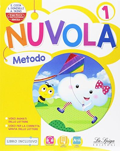 Nuvola. Per la Scuola elementare. Con e-book. Con espansione online: 1