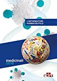 L'informatore farmaceutico 2018. Medicinali