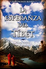 La esperanza del Tíbet par José Vicente Alfaro